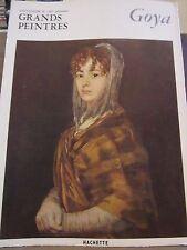 Chefs d'Oeuvre de l'Art, Grands Peintres: Goya / Hachette