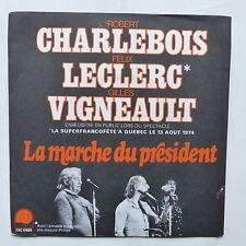 CHARLEBOIS LECLERC VIGNEAULT La marche du Président ESC 17659