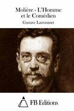 Moliere - l'Homme et le Comedien by Gustave Larroumet (2015, Paperback)