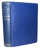 1890, THE PERFECT WAY; OR, THE FINDING OF CHRIST, by ANNA BONUS KINGSFORD, VG