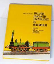 Libro 150 Años Locomotora Ferrocarriles en Austria por Josef Darry
