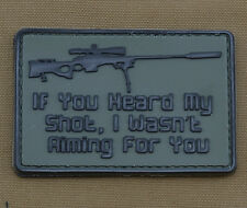 """PVC / Rubber Patch """"If you heard my shot..."""" with VELCRO® brand hook"""