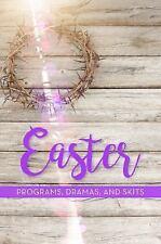 EASTER PROGRAMS, DRAMAS AND SKITS - SHEPHERD, PAUL - NEW PAPERBACK BOOK