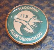 RADOM KLUB TAEKWONDO POLAND CLUB TAEKWONDO TAEKWON-DO TAE-KWON-DO PIN BADGE