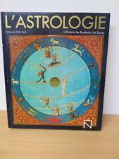 """L'ASTROLOGIE """" L'HISTOIRE, LES SYMBOLES, LES SIGNES """" SOLANGE DE MAILLY NESLE"""