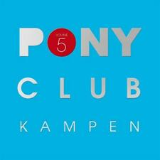 PONY CLUB KAMPEN 5 = Pryda/Harris/Terry/Grey/Tujamo/Scavo...=3CD= HOUSE DISCO !!