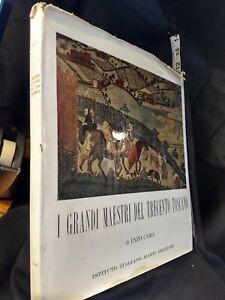 I Grandi Maestri Del Trecento Toscano  Enzo Carli Instituto Italiano D'Arti 1961