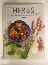 Herbs: A Complete Guide to Their Cultivation and Use, Bonar, Ann, Excellent Book
