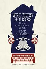 Writers' Houses: Where Great Books Begin, Channer, Nick