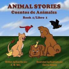 Book 1/Libro 1: Animal Stories : Cuentos de Animales (2013, Paperback)