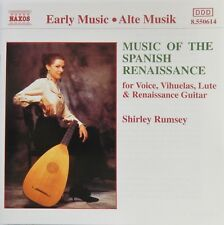 Music of the Spanish Renaissance - Shirley Rumsey (CD 1993 Naxos) Near MINT