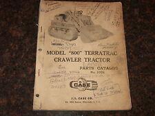 CASE MODEL 800 TERRATRAC CRAWLER TRACTOR DOZER PARTS BOOK CATALOG MANUAL