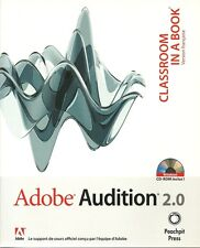ADOBE AUDITION 2.0 - CLASSROOM IN A BOOK - LIVRE + CD-ROM - INFORMATIQUE