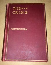 THE CRISIS ,WISTON CHURCHILL 1901 HC BOOK