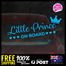 Little Prince on Board 195x63mm Window Funny Decal Vinyl Sticker Baby Boy