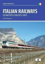 ITALIAN RAILWAYS: Locomotives and Multiple Units ISBN: 9781909431607