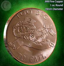 """Too Big to Fail"" 1 oz .999 Copper Round 2015"