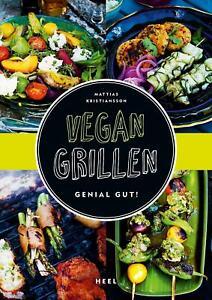 Vegan Grillen - genial gut!