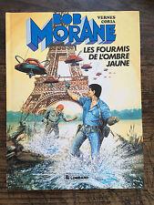 """BOB MORANE """" LES FOURMIS DE L'OMBRE JAUNE """" ....EDITIONS DU LOMBARD .... EO"""