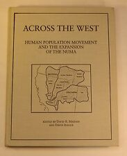Across The West, Movement & Expansion of the Numa, Native American Indian