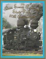 CASS SCENIC RAILROAD State Park 50th Anniversary Celebration Book - (NEW)