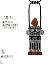 CARTIER 1899-1949 Le parcours d'un style