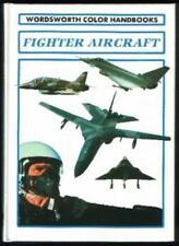 Fighter Aircraft a Wordsworth Handbook (Wordsworth Colour Handbooks) By Derek A