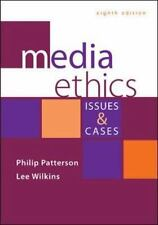 Media Ethics Issues and Cases by Lee Wilkins and Philip Patterson 8th Edition