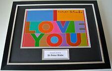 Sir Peter Blake SIGNED FRAMED Photo Autograph 16x12 display I Love You Art COA