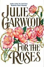 For the Roses  (ExLib) by Julie Garwood