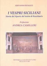 DI FALCO Giovanni, I Vespri Siciliani Storia del Sipario del Teatro di Racalmut