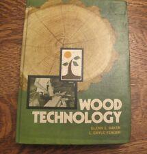 Wood Technology  (NoDust) by L. Dayle Yeager; Glenn E. Baker