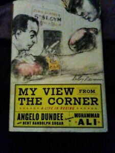 BOXING ANGELO DUNDEE & BERT SUGAR MY VIEW FROM THE CORNER HARD COVER 1ST EDITION