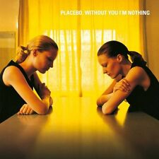 Placebo WITHOUT YOU I'M NOTHING 180g REMASTERED New Sealed Vinyl Record LP
