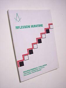 Collegio dei MM.. VV.. della Lombardia RIFLESSIONI MURATORIE Grande Oriente1990