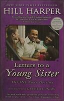 Letters to a Young Sister: Define Your Destiny by Harper, Hill Book The Fast