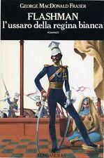 "GEORGE M. DONALD FRASER "" FLASHMAN l'ussaro della regina bianca "" Longanesi 1969"