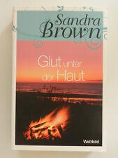 Sandra Brown Glut unter der Haut Liebesroman