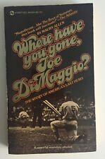 Where Have You Gone Joe DiMaggio? by Murray Allen. Mass-Market PB May 1976 1st P