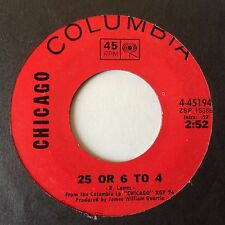 """CHICAGO: """"25 OR 6 TO 4"""" b/w """"WHERE DO WE GO FROM HERE""""  on US COLUMBIA"""