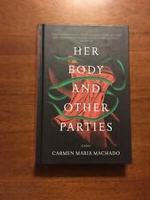 SIGNED Her Body and Other Parties By Carmen Maria Machado Limited Edition 2017