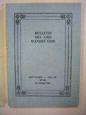 BULLETIN DES AMIS D'ANDRE GIDE N° 96 OCTOBRE 1992 VOL XX - XXVe ANNEE TBE