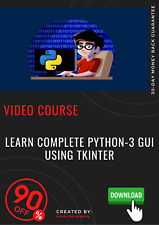 Learn Complete Python-3 GUI using Tkinter video coursse training tutorial guide