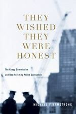 They Wished They Were Honest: The Knapp Commission and New York City P-ExLibrary