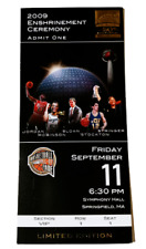 Basketball Hall Of Fame  2009 Enshrinement Ceremonies Tickets Certified