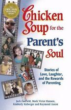 Chicken Soup for the Parent's Soul Canfield 00 LIKENEW