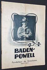 BADEN-POWELL BIO 1857-1941 FONDATEUR SCOUTISME SCOUTS JAMBOREE SIGNE DE PISTE