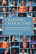 Creating Characters: A Writer's Reference to the Personality Traits That Bring F