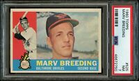 1960 Topps BB Card #525 Marv Breeding Baltimore Orioles PSA NM 7 !!!