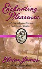 Enchanting Pleasures (Pleasures Trilogy),Eloisa James
